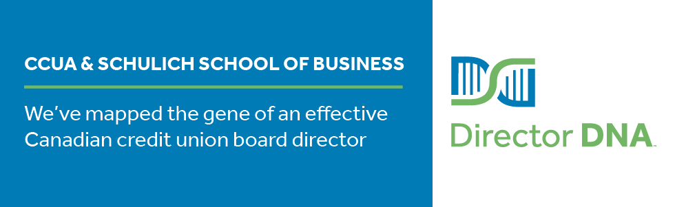 CCUA & Schulich school of business - We've mapped the gene of an effective Canadian credit union board director